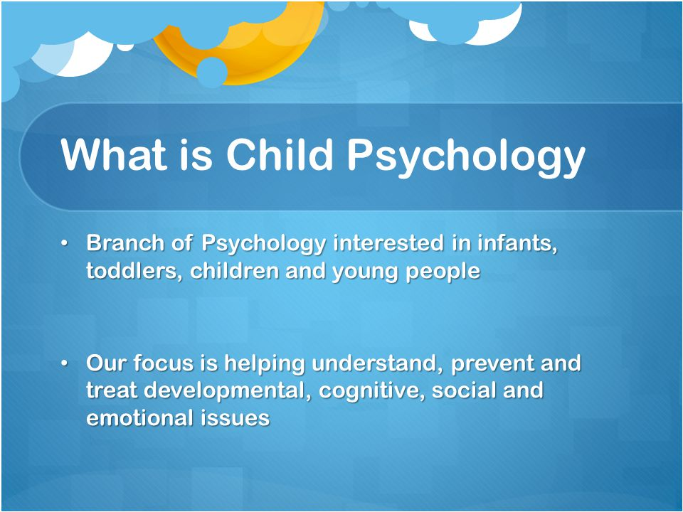 What is Child Psychology