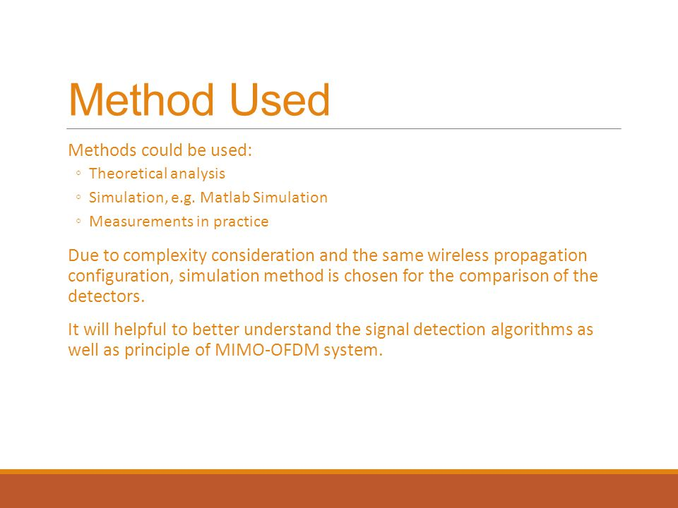 Method Used Methods could be used: