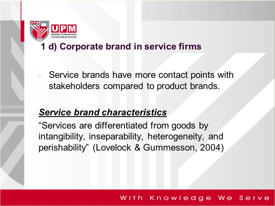 1 d) Corporate brand in service firms