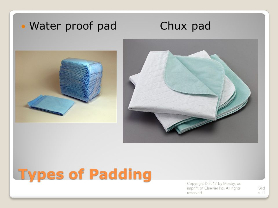 Types of Padding Water proof pad Chux pad