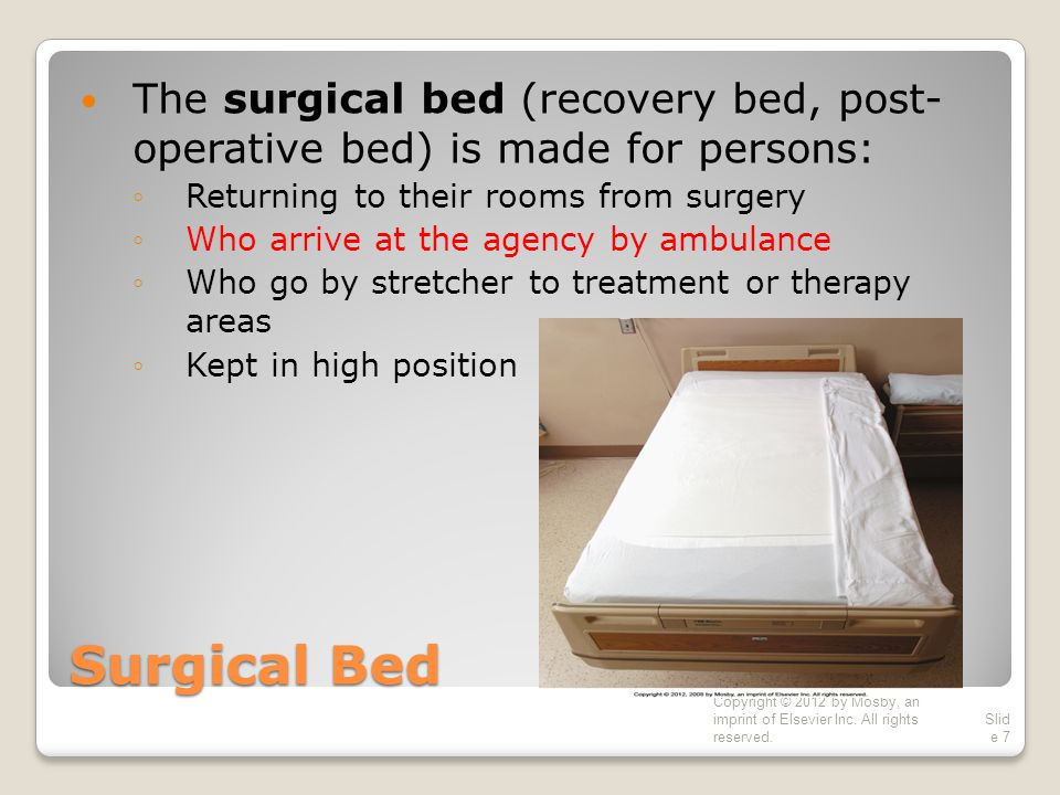The surgical bed (recovery bed, post- operative bed) is made for persons: