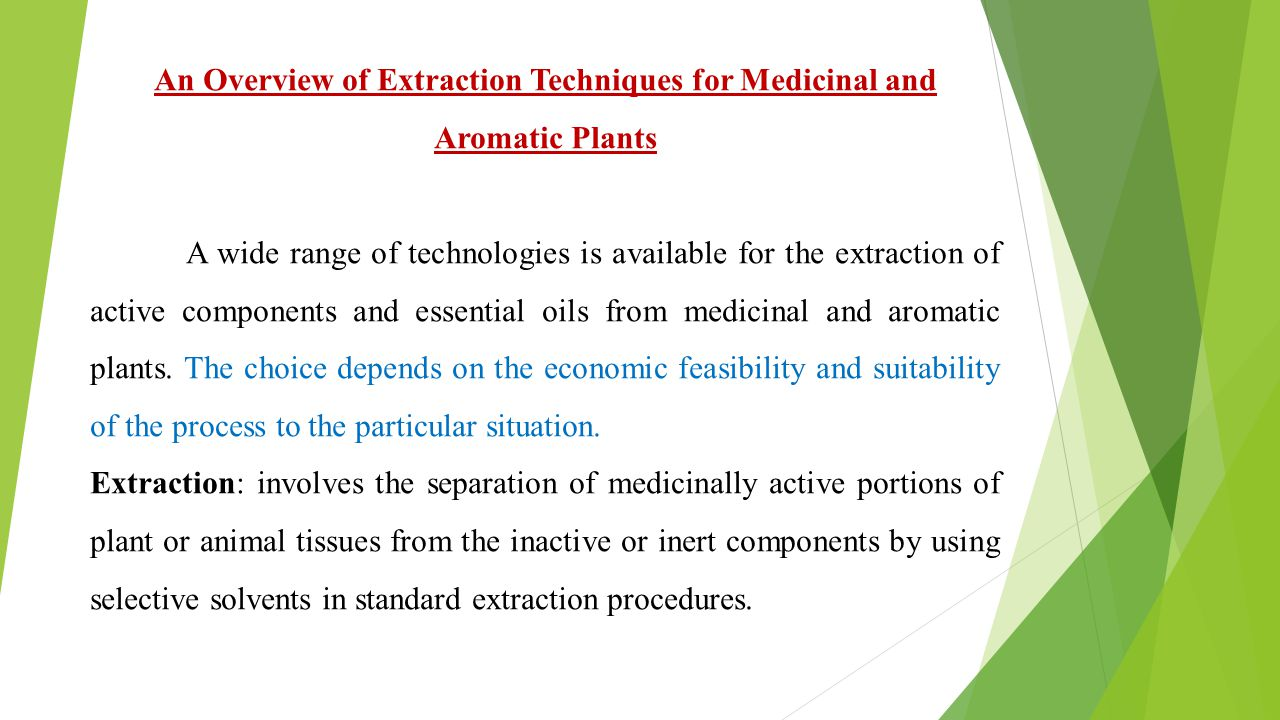An Overview Of Extraction Techniques For Medicinal And Aromatic Plants Ppt Video Online Download