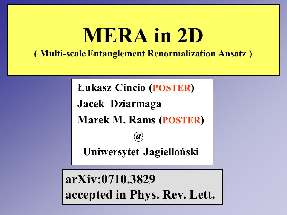 MERA in 2D ( Multi-scale Entanglement Renormalization Ansatz )