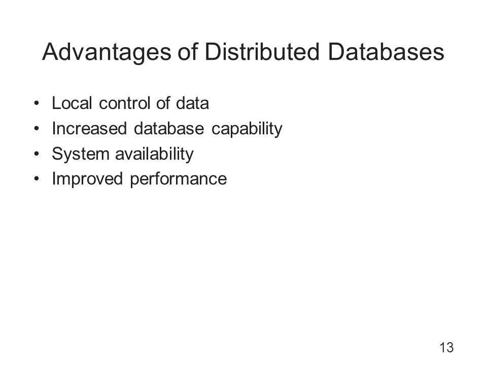 Advantages of Distributed Databases