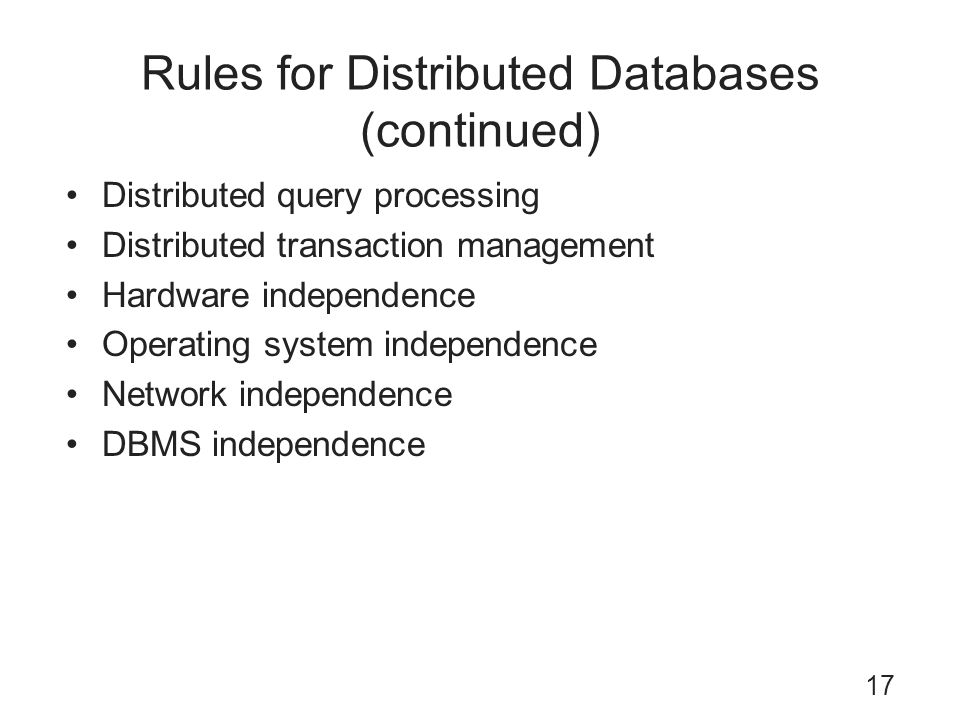 Rules for Distributed Databases (continued)