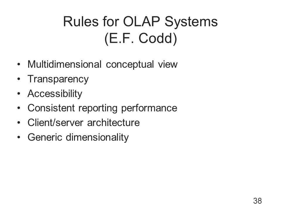 Rules for OLAP Systems (E.F. Codd)