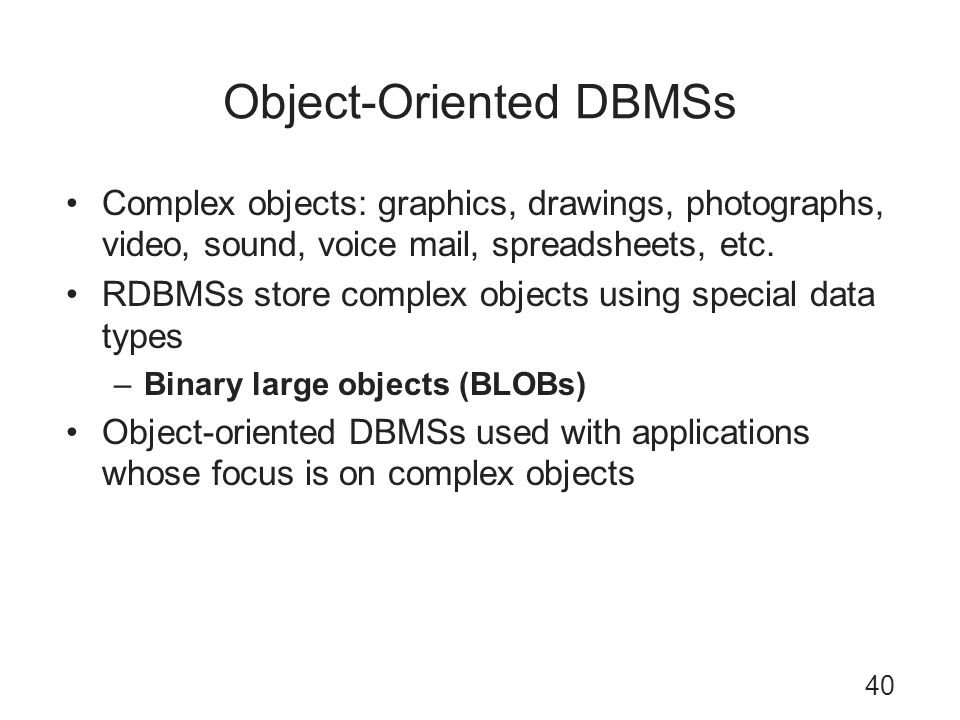Object-Oriented DBMSs