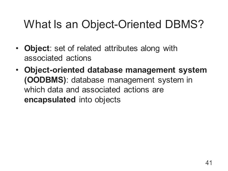 What Is an Object-Oriented DBMS