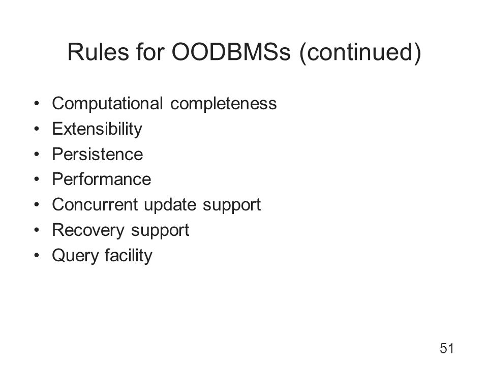 Rules for OODBMSs (continued)