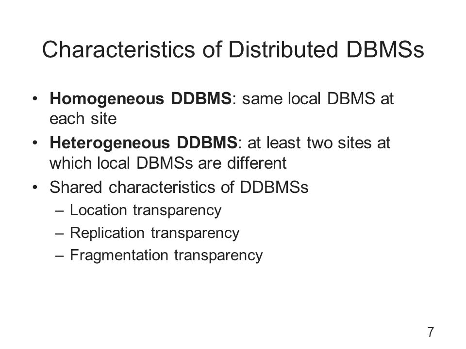 Characteristics of Distributed DBMSs