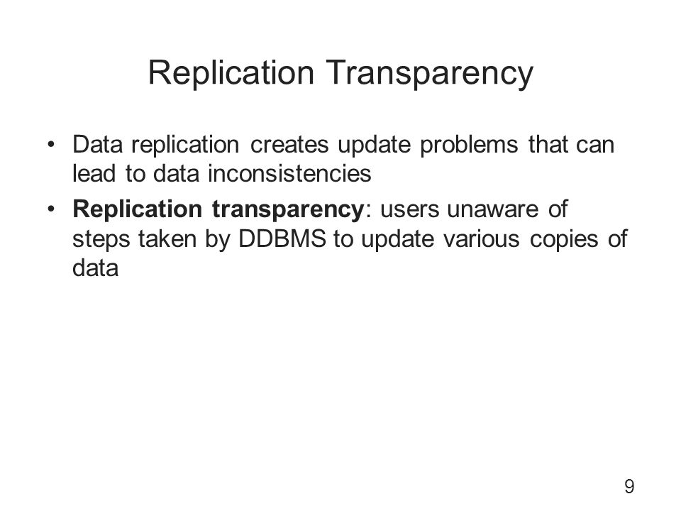 Replication Transparency