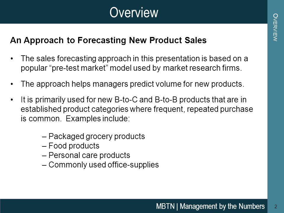 Overview An Approach to Forecasting New Product Sales