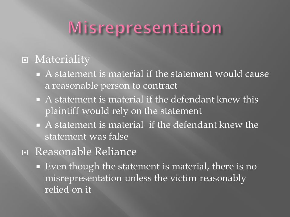 Misrepresentation Materiality Reasonable Reliance