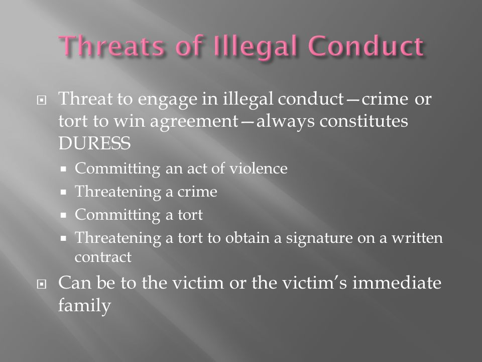 Threats of Illegal Conduct