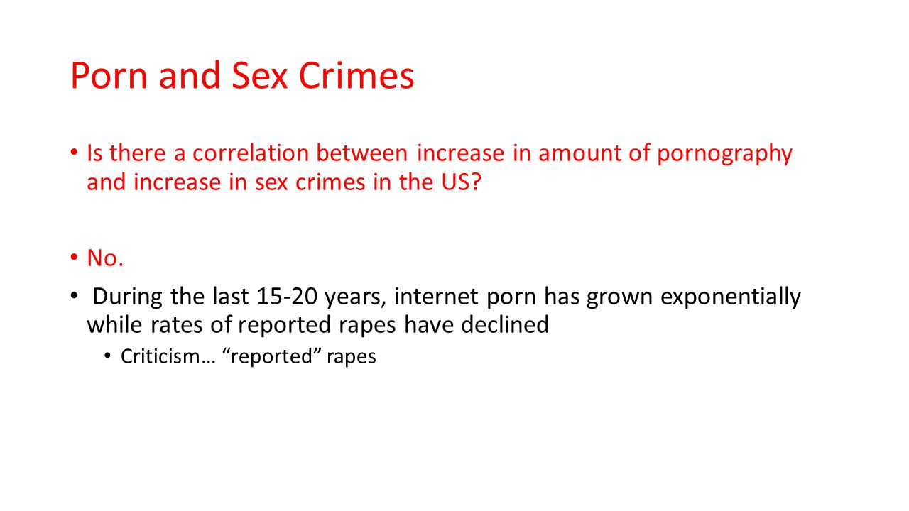 the relationship between pornography and sex crimes Pornography and sex crime: the danish experience technical report of the commission on obscenity and pornography: erotica and behavior, vol 8 violence and erotic material: the relationship between adult entertainment and rape paper presented at the annual meeting for the american.