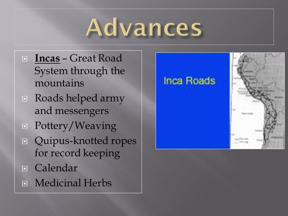 Advances Incas – Great Road System through the mountains