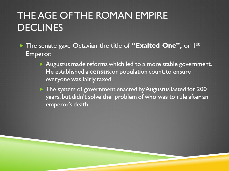 The Age of the Roman Empire Declines