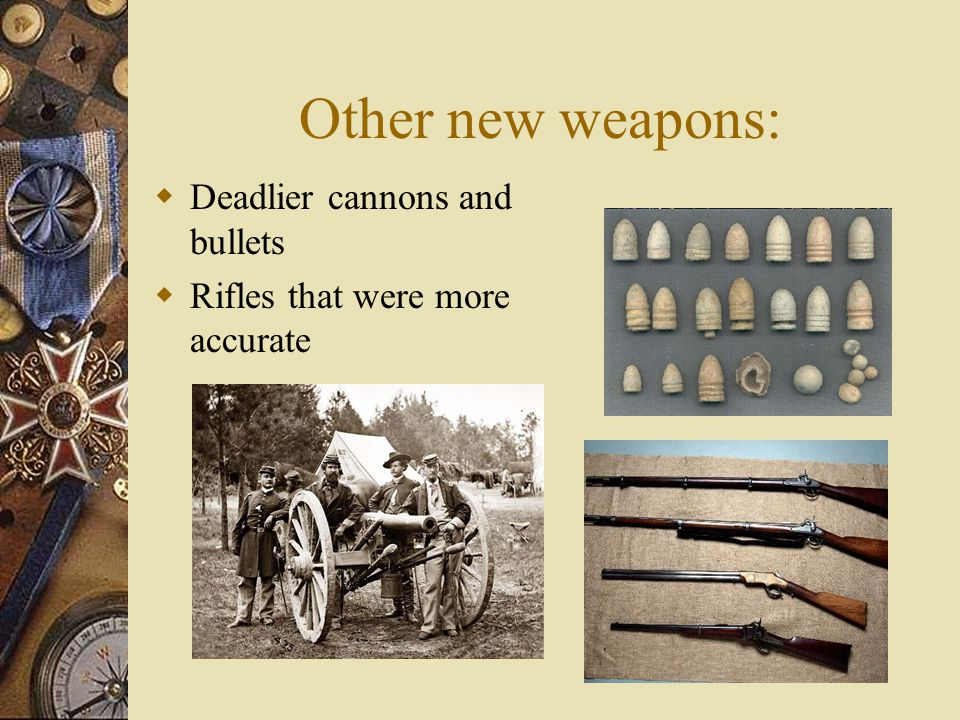 Other new weapons: Deadlier cannons and bullets