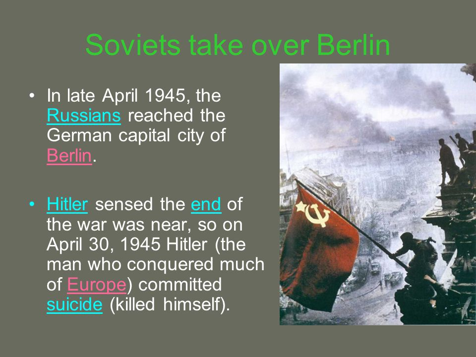 Soviets take over Berlin