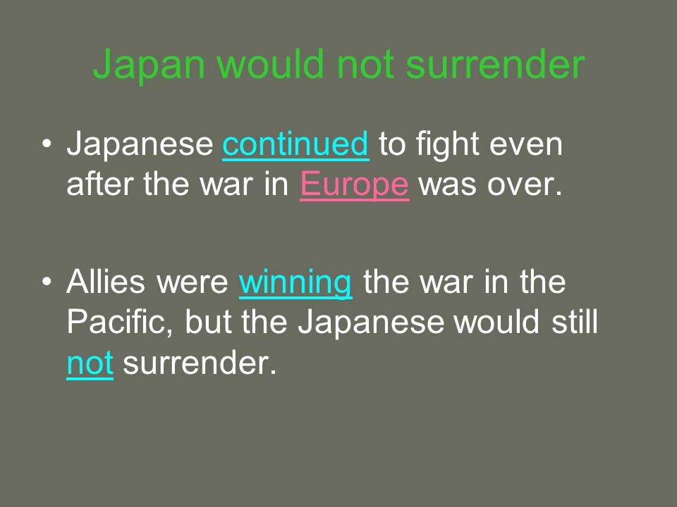 Japan would not surrender