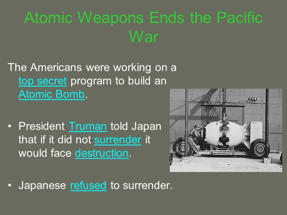 Atomic Weapons Ends the Pacific War