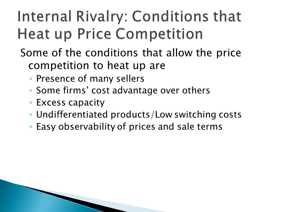 Internal Rivalry: Conditions that Heat up Price Competition