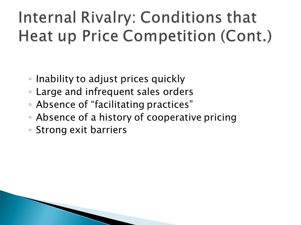 Internal Rivalry: Conditions that Heat up Price Competition (Cont.)