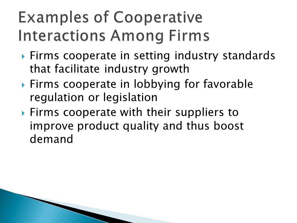Examples of Cooperative Interactions Among Firms