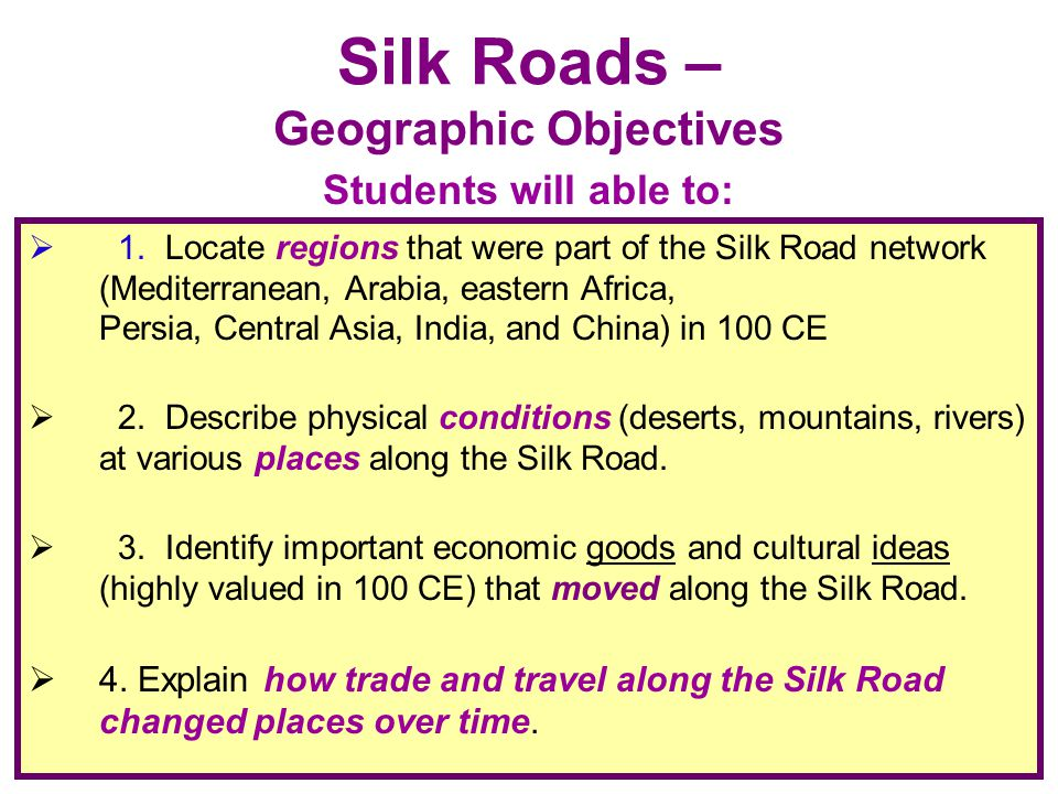 Silk Roads – Geographic Objectives