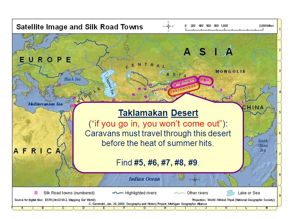 Taklamakan Desert ( if you go in, you won't come out ): Caravans must travel through this desert before the heat of summer hits.
