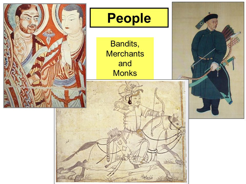 People Bandits, Merchants and Monks