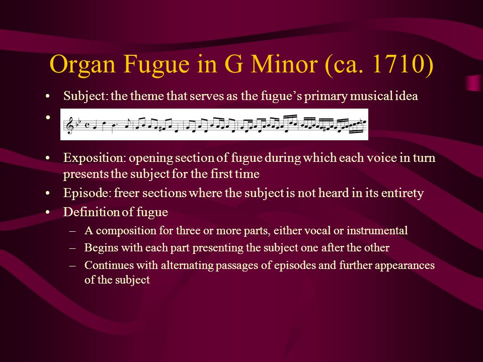 Organ Fugue in G Minor (ca. 1710)