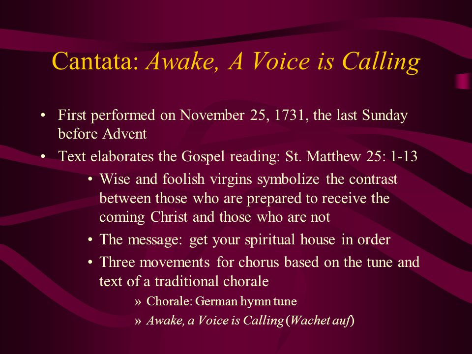 Cantata: Awake, A Voice is Calling
