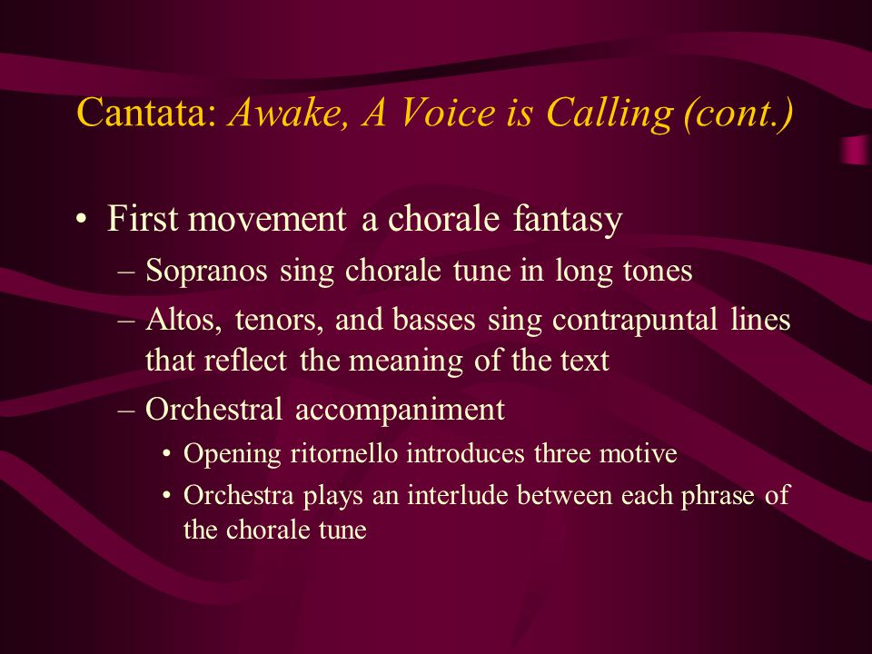 Cantata: Awake, A Voice is Calling (cont.)