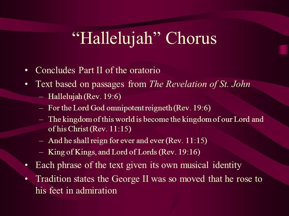 Hallelujah Chorus Concludes Part II of the oratorio