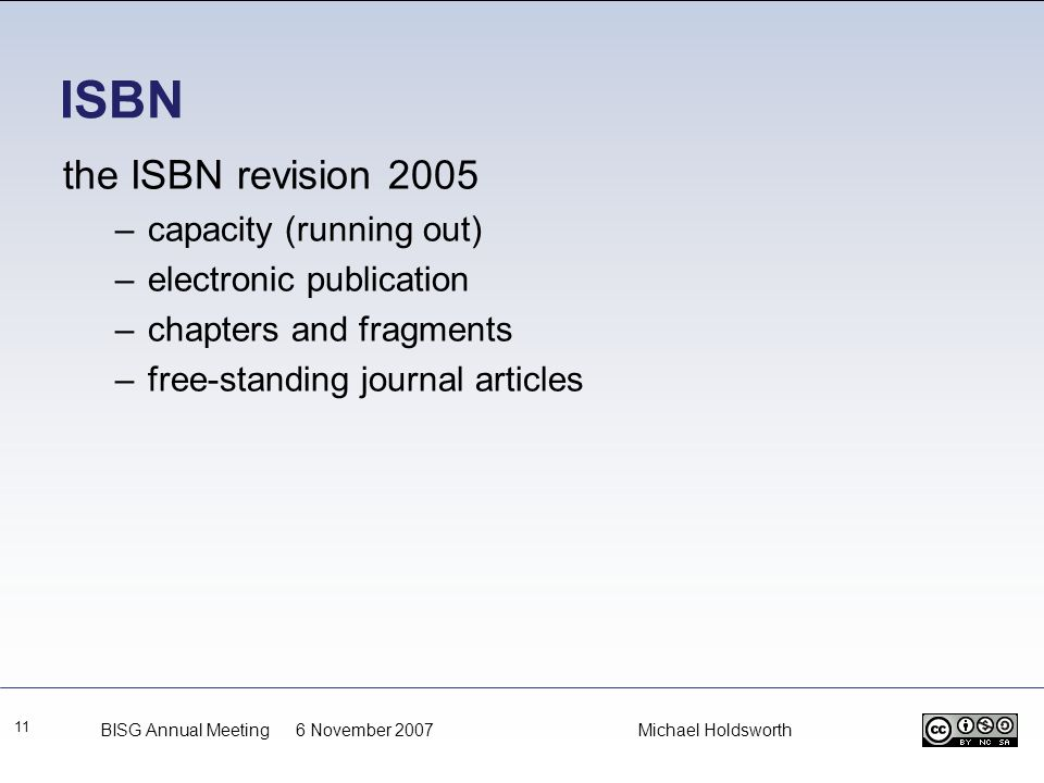 ISBN the ISBN revision 2005 capacity (running out)