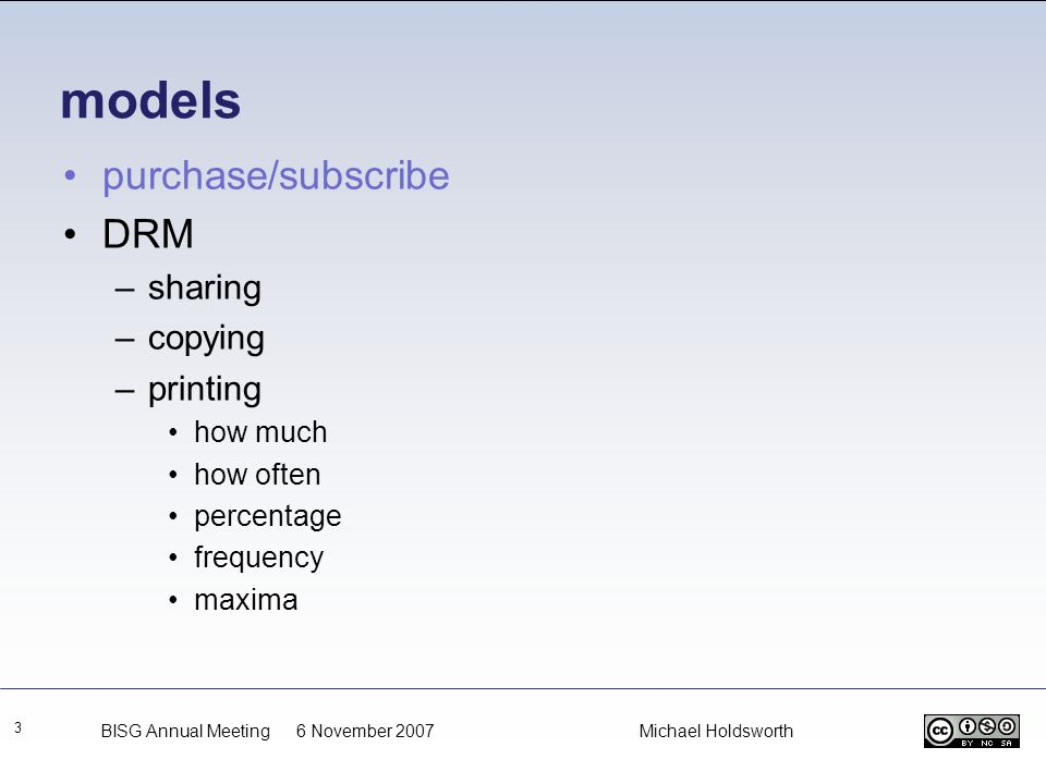models purchase/subscribe DRM sharing copying printing how much