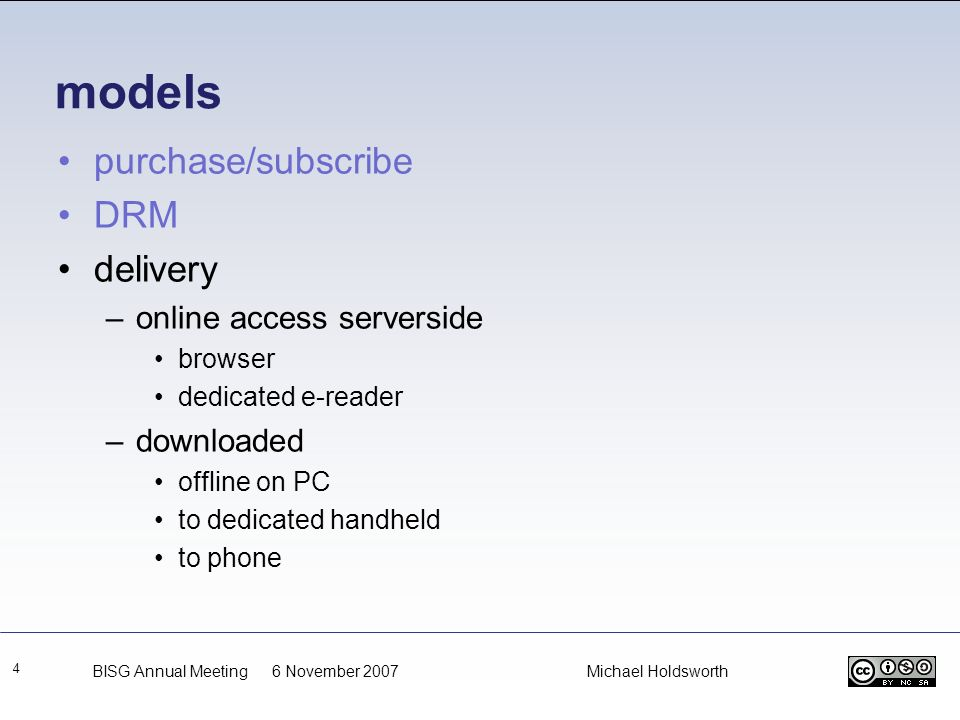 models purchase/subscribe DRM delivery online access serverside