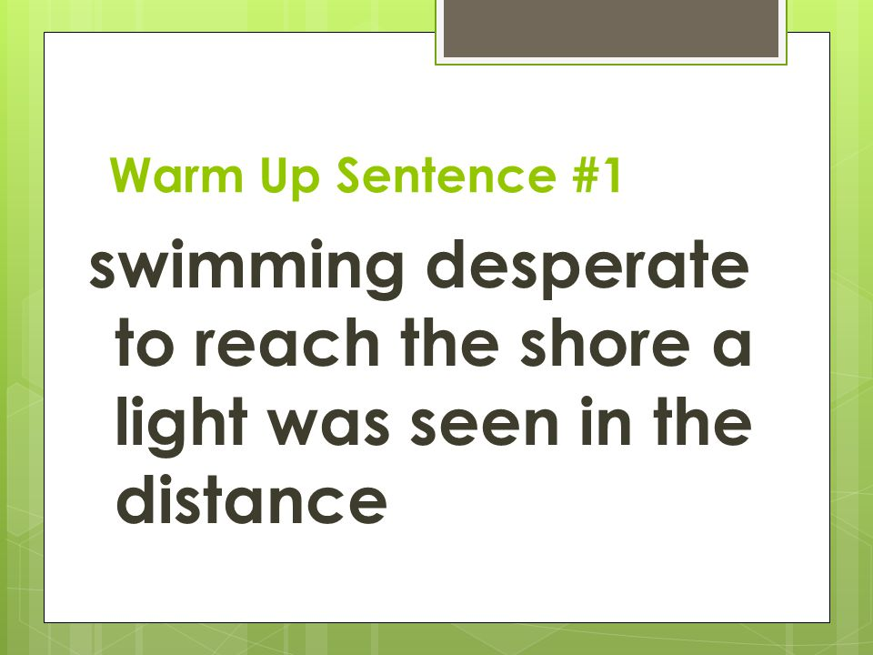 Warm Up Sentences Quarter Ppt Download Leaving little or no hope; warm up sentences quarter ppt download
