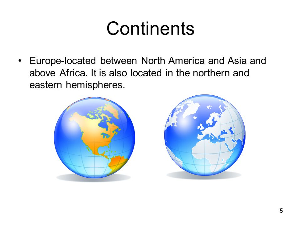 Attractive Continents Europe Located Between North America And Asia And Above Africa.