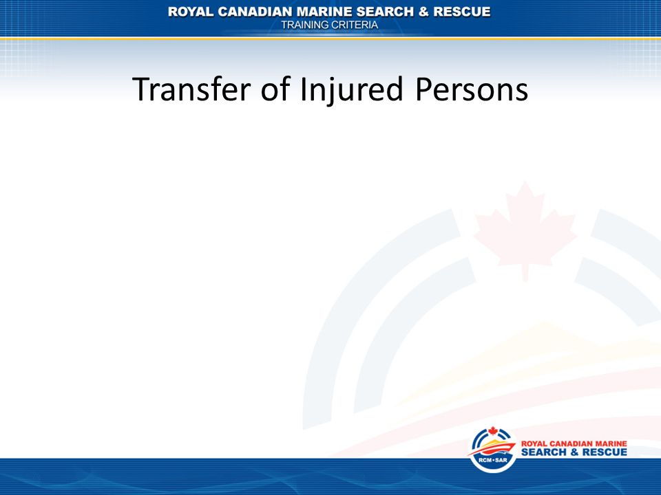 Transfer of Injured Persons