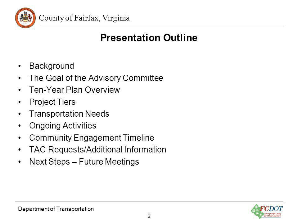 Presentation Outline Background The Goal of the Advisory Committee
