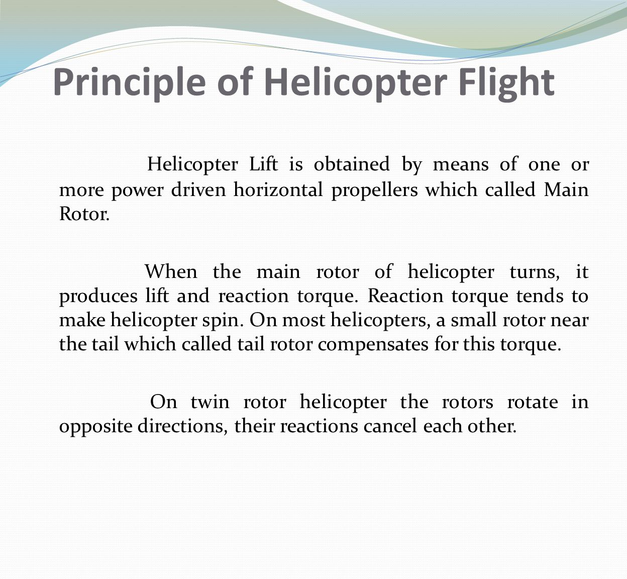 Principle of Helicopter Flight