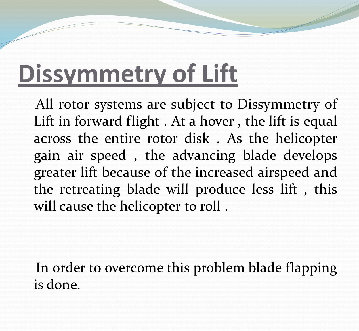 Dissymmetry of Lift