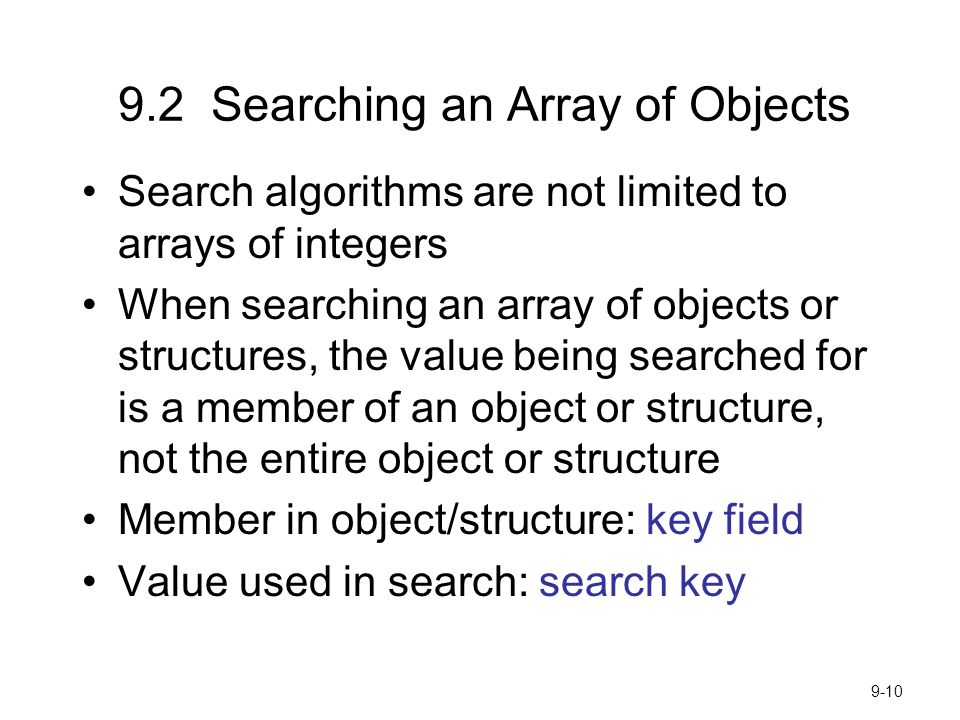 9.2 Searching an Array of Objects