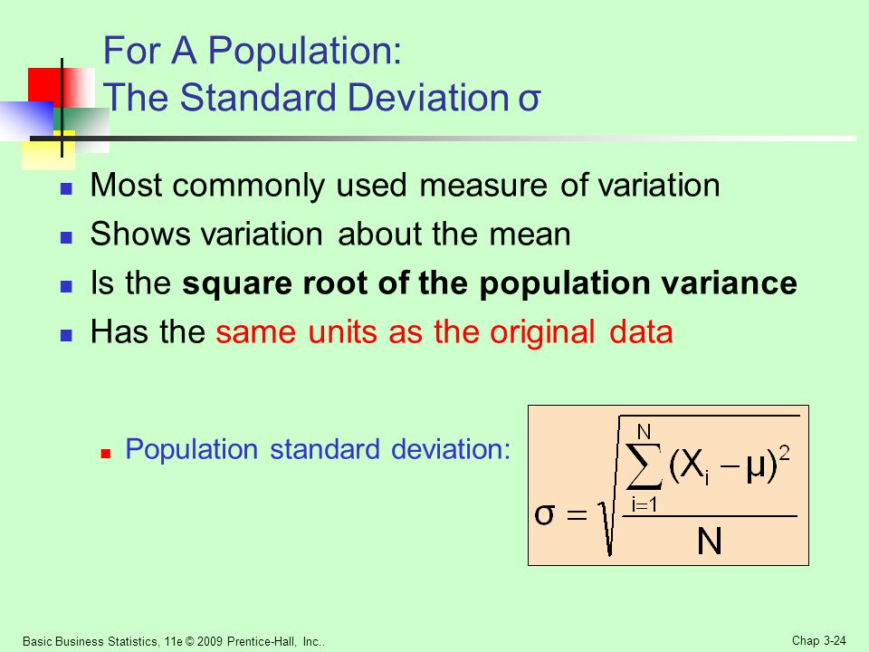 For A Population: The Standard Deviation σ
