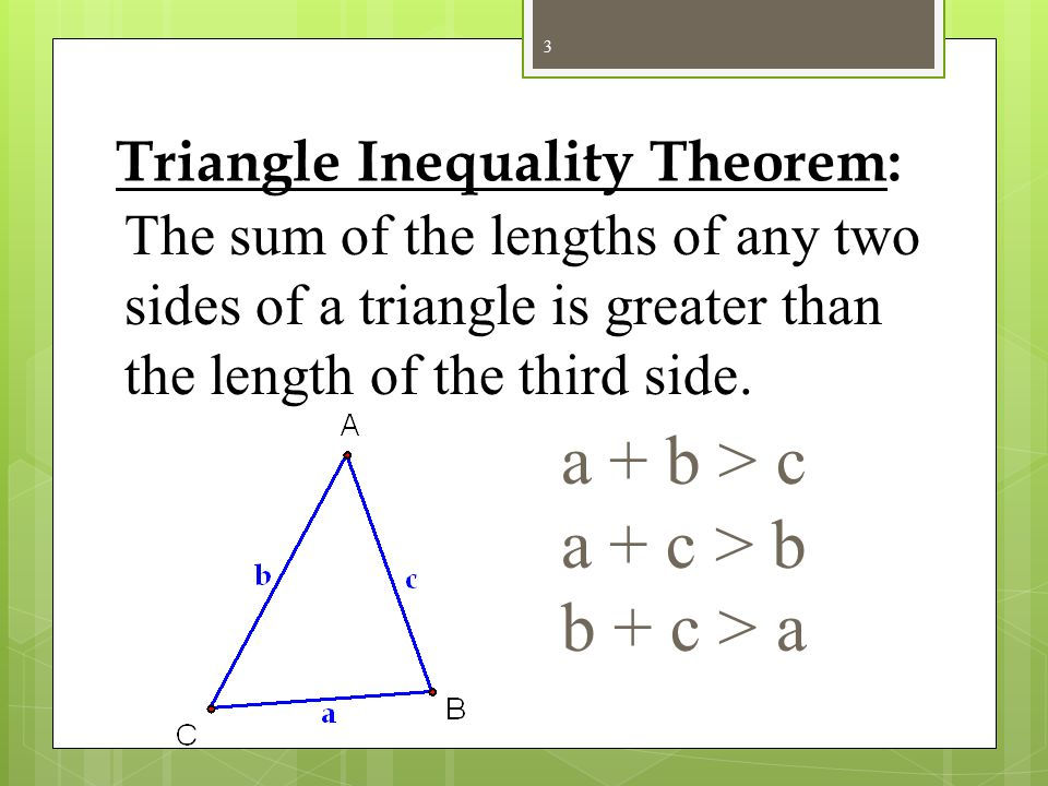 Triangle Inequality Theorem Ppt Download
