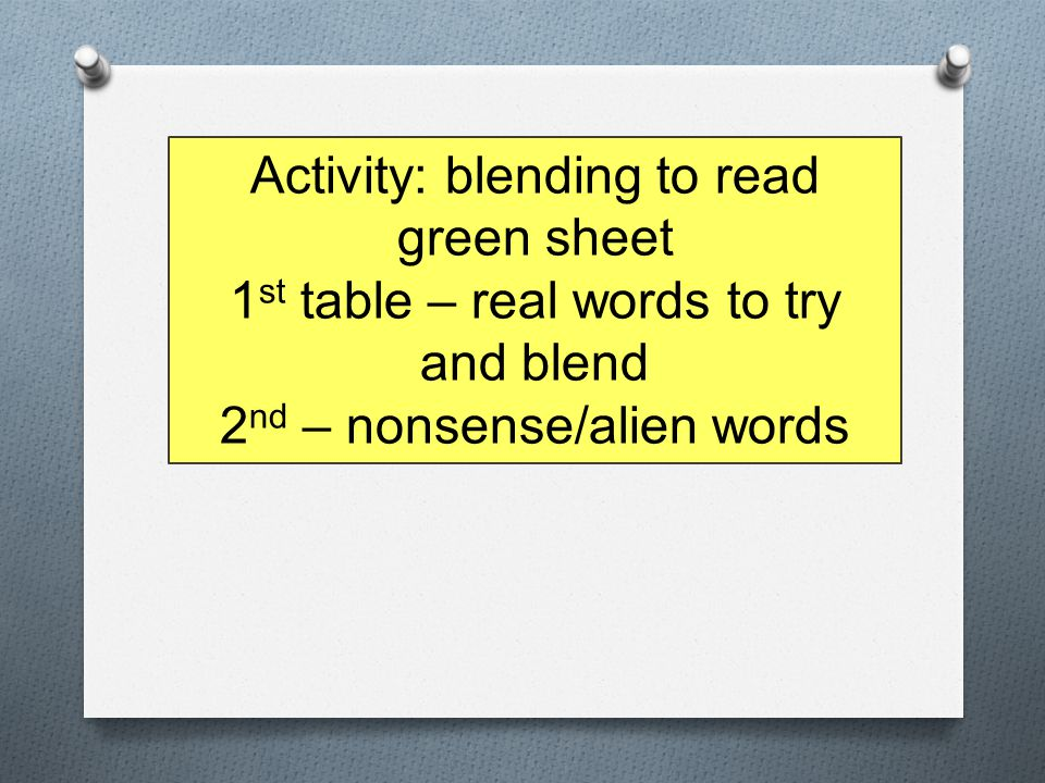 Activity: blending to read green sheet