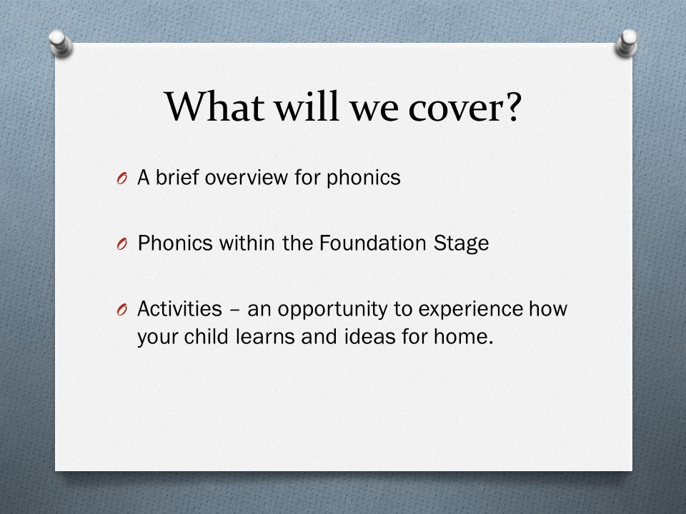 What will we cover A brief overview for phonics