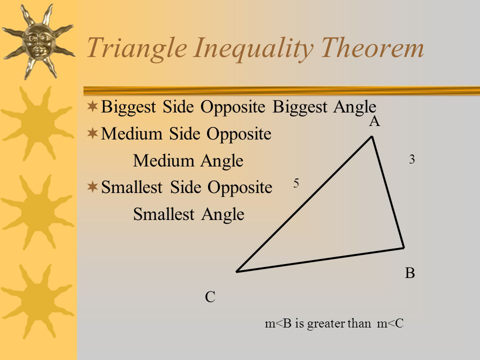 5 5 Inequalities In Triangles Ppt Video Online Download